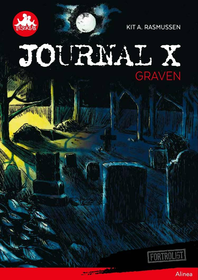 Journal X - Graven, Rød Læseklub af Kit A. Rasmussen