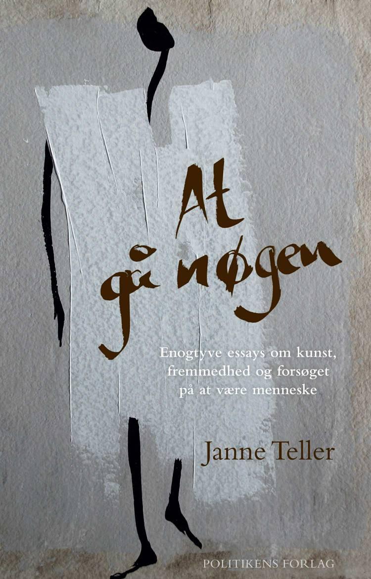 At gå nøgen af Janne Teller