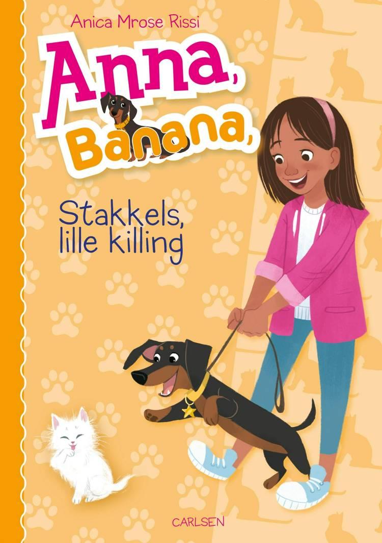 Anna, Banana 5: Stakkels lille killing af Anica Mrose Rissi
