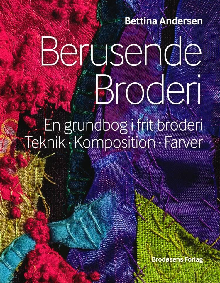 Berusende broderi af Bettina Andersen