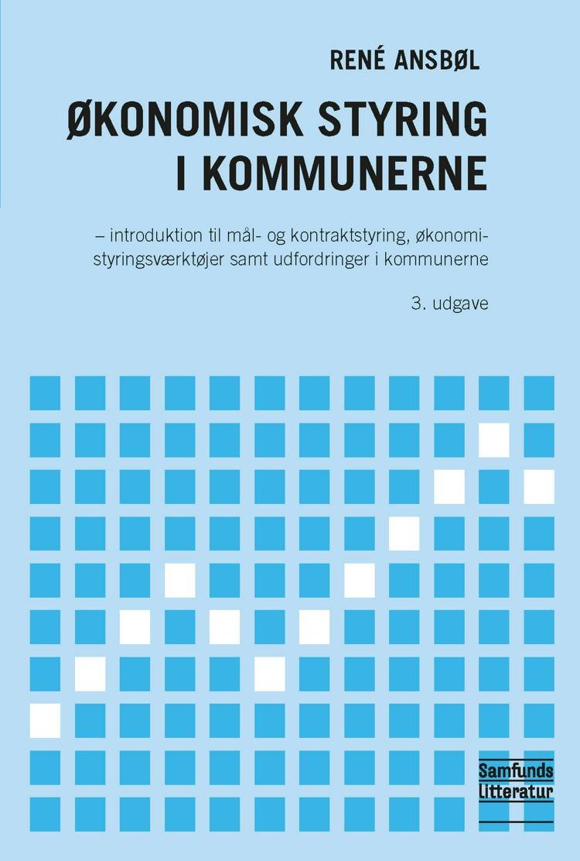 Økonomisk styring i kommunerne af René Ansbøl og Rene Ansbøl