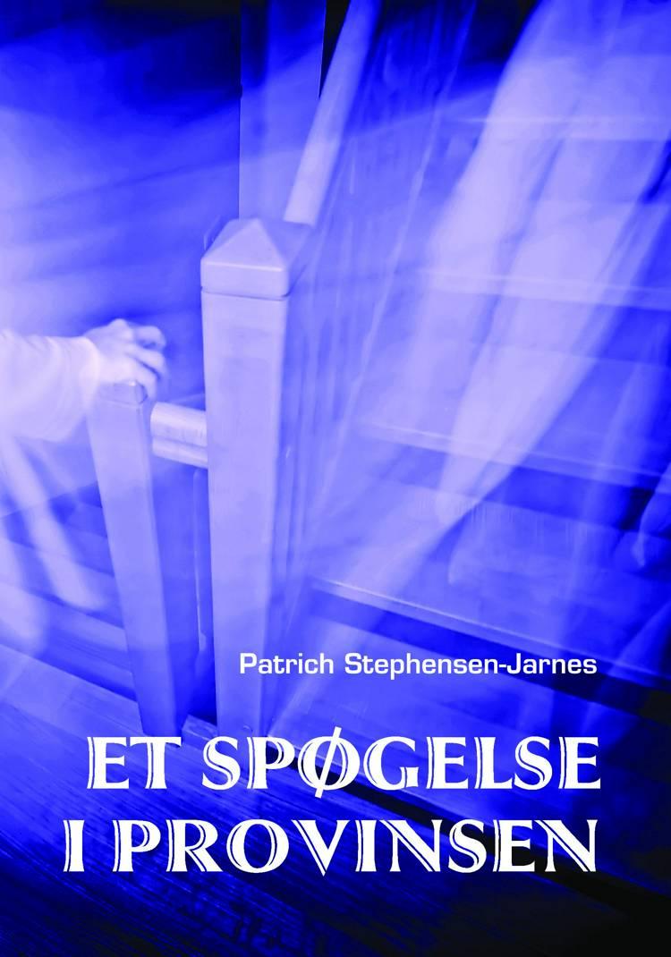 Et spøgelse i provinsen af Patrich Stephensen-Jarnes