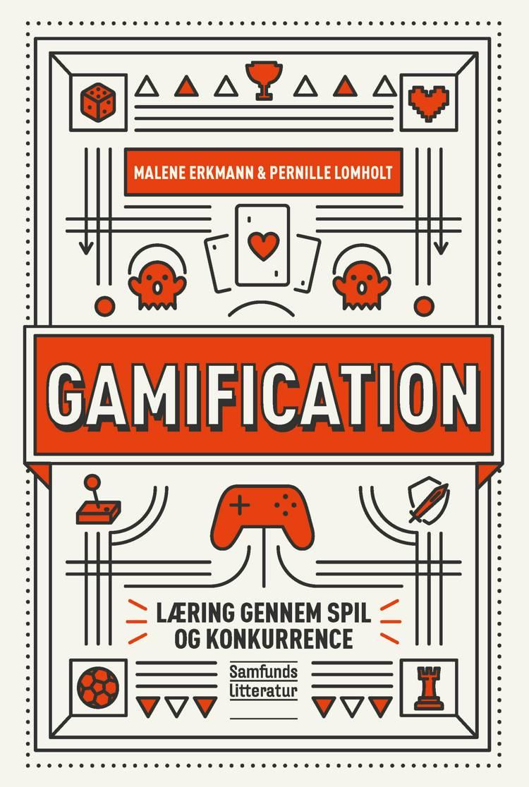 Gamification af Malene Erkmann og Pernille Lomholt