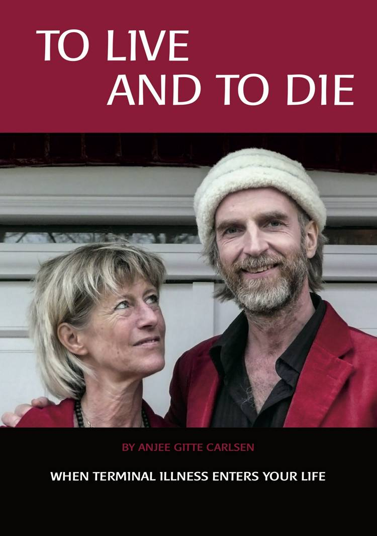 To Live and to Die af Anjee Gitte Carlsen