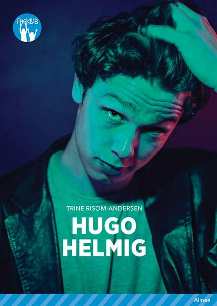 Hugo Helmig, Blå Fagklub af Trine Risom-Andersen