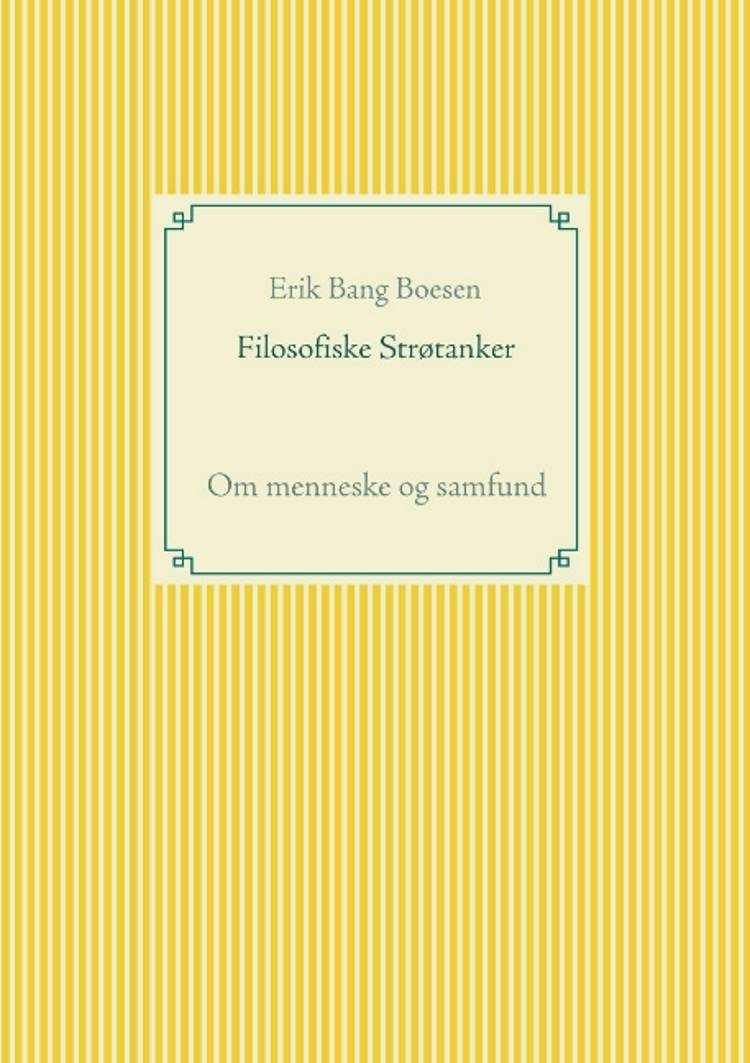 Filosofiske Strøtanker af Erik Bang Boesen