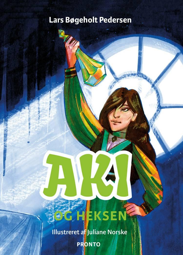 Aki og heksen af Lars Bøgeholt Pedersen
