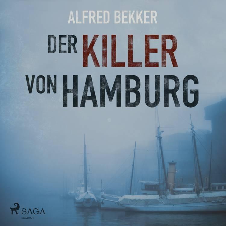 Der Killer von Hamburg af Alfred Bekker