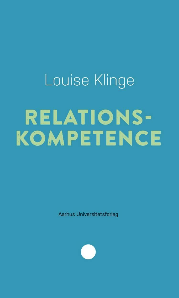 Relationskompetence af Louise Klinge