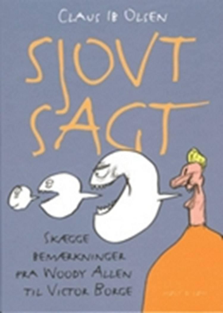 Sjovt sagt! af Claus Ib Olsen