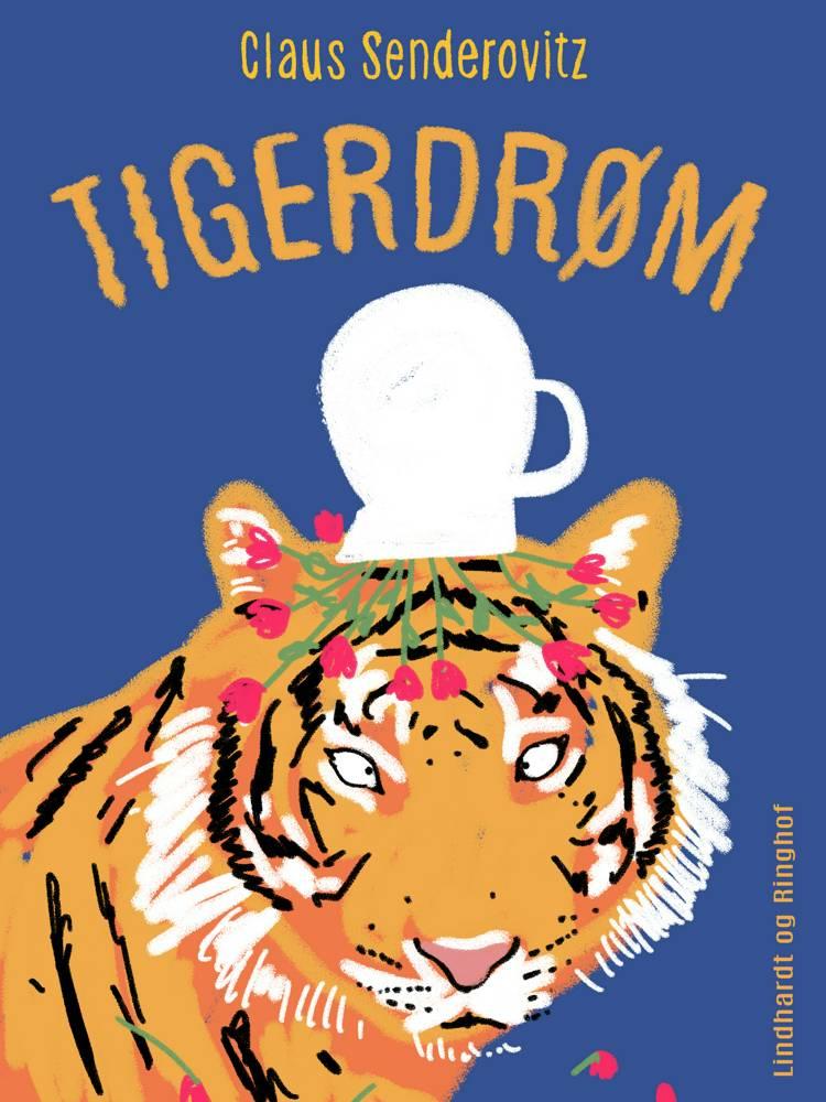 Tigerdrøm af Claus Senderovitz