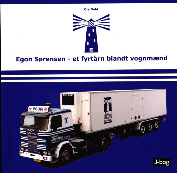 Egon Sørensen - et fyrtårn blandt vognmænd af Ole Gold