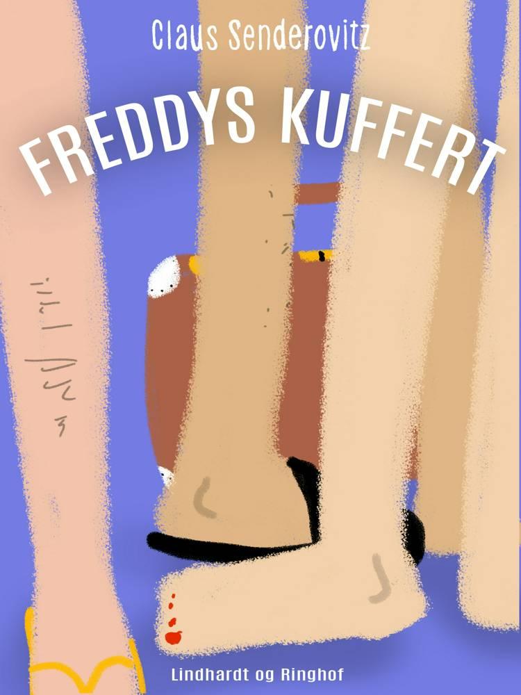 Freddys kuffert af Claus Senderovitz