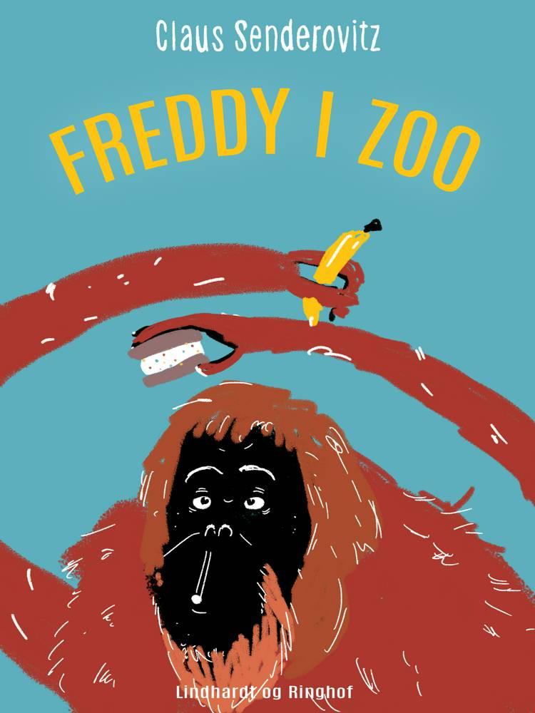 Freddy i Zoo af Claus Senderovitz