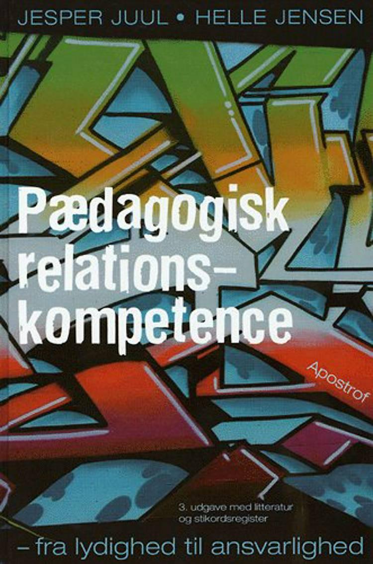 Pædagogisk relationskompetence af Helle Jensen og Jesper Juul
