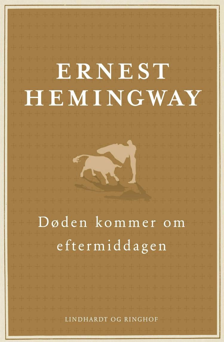 Døden kommer om eftermiddagen, Ernest Hemingway