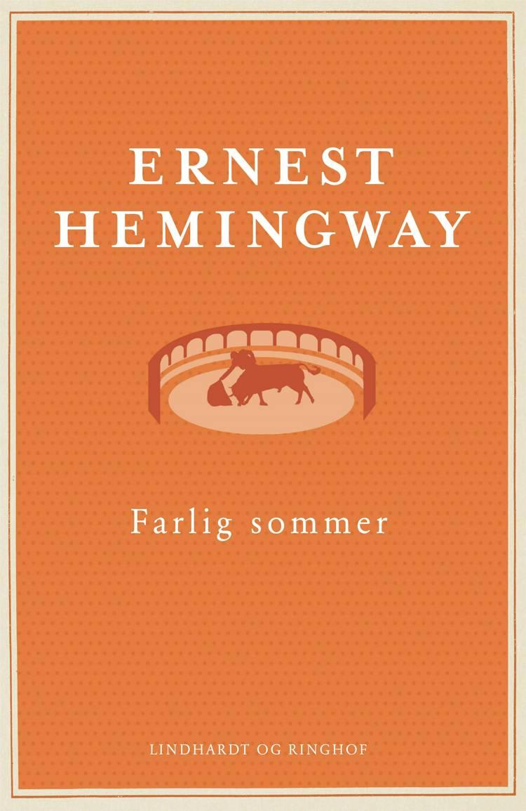 Farlig sommer, Ernest Hemingway,