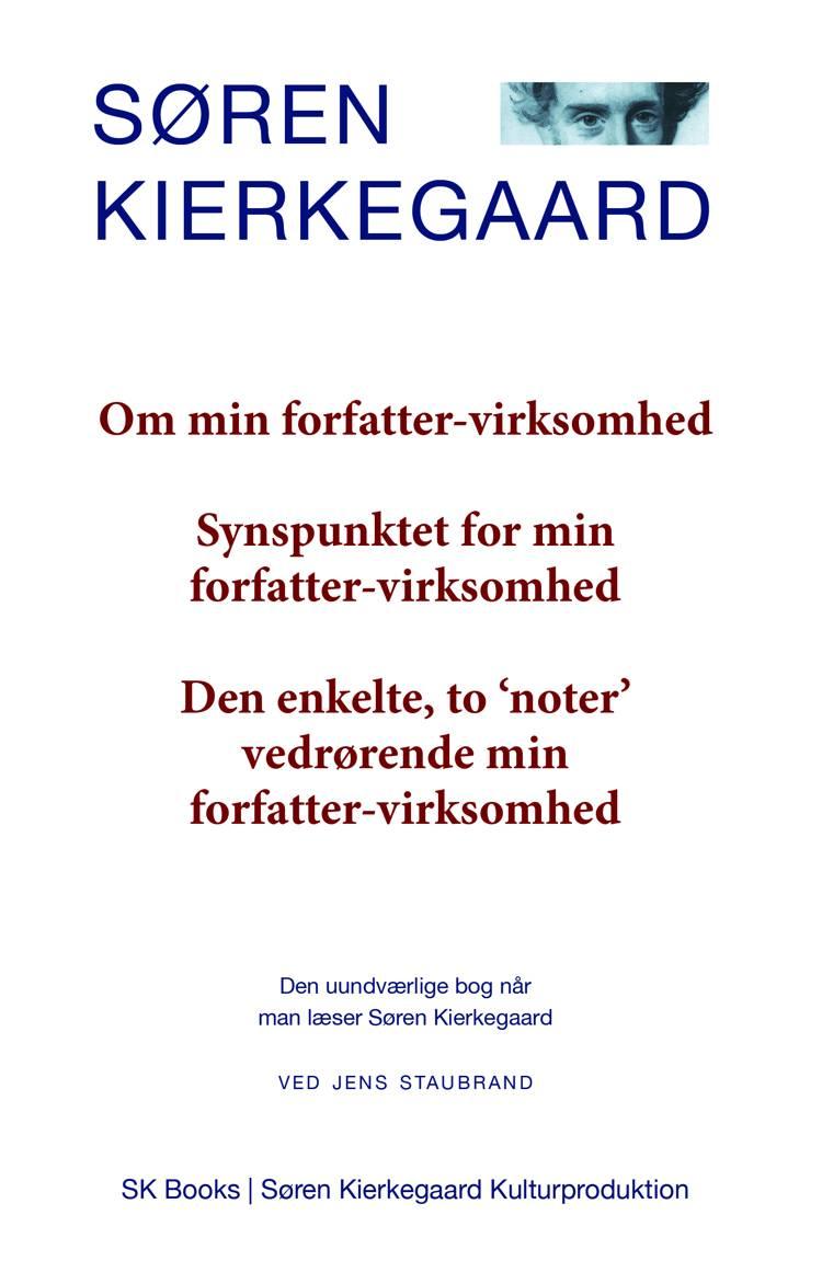 Om min forfatter-virksomhed, Synspunktet for min forfatter-virksomhed, Den enkelte, to 'noter' vedrørende min forfatter-vir af Søren Kierkegaard