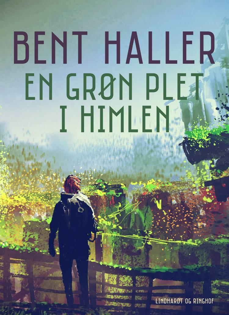En grøn plet i himlen af Bent Haller