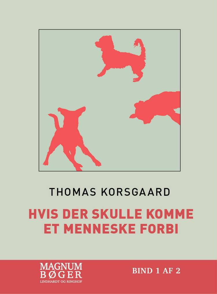 Hvis der skulle komme et menneske forbi (Storskrift) af Thomas Korsgaard