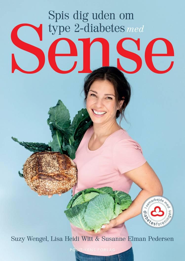 Spis dig uden om type 2-diabetes med Sense af Suzy Wengel
