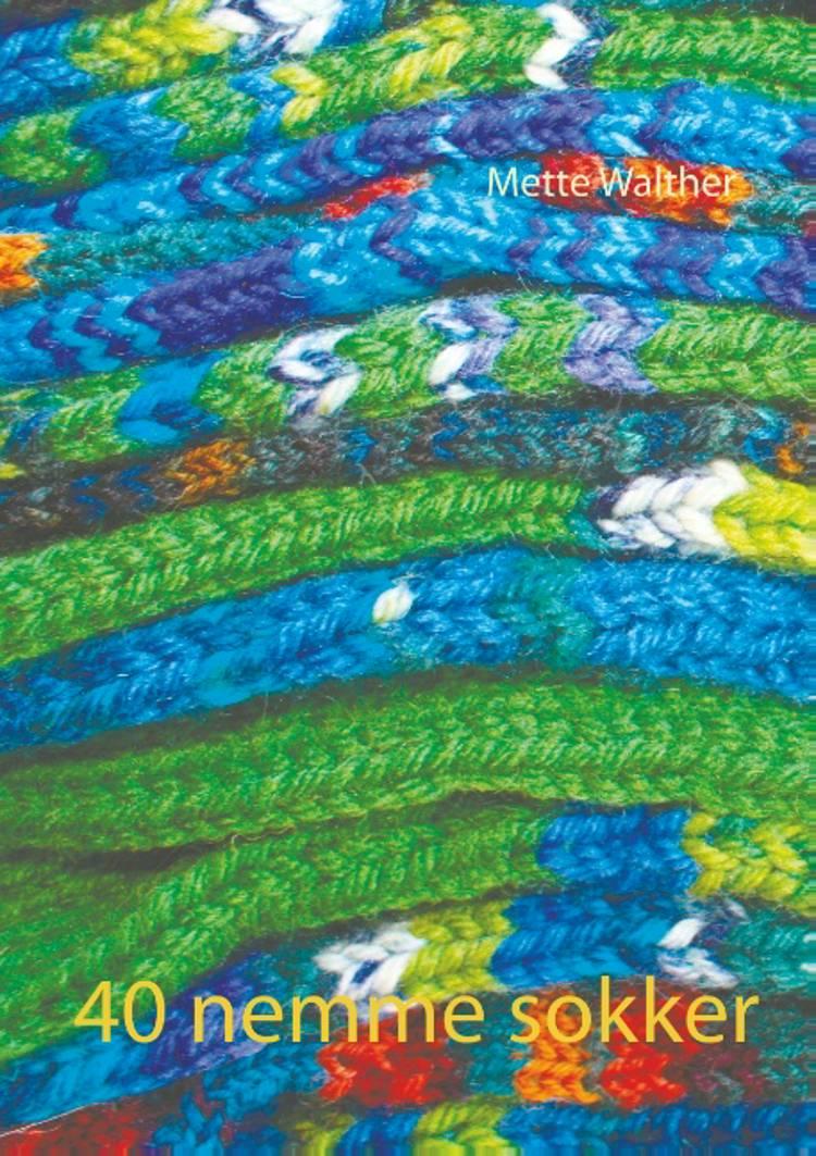 40 nemme sokker af Mette Walther