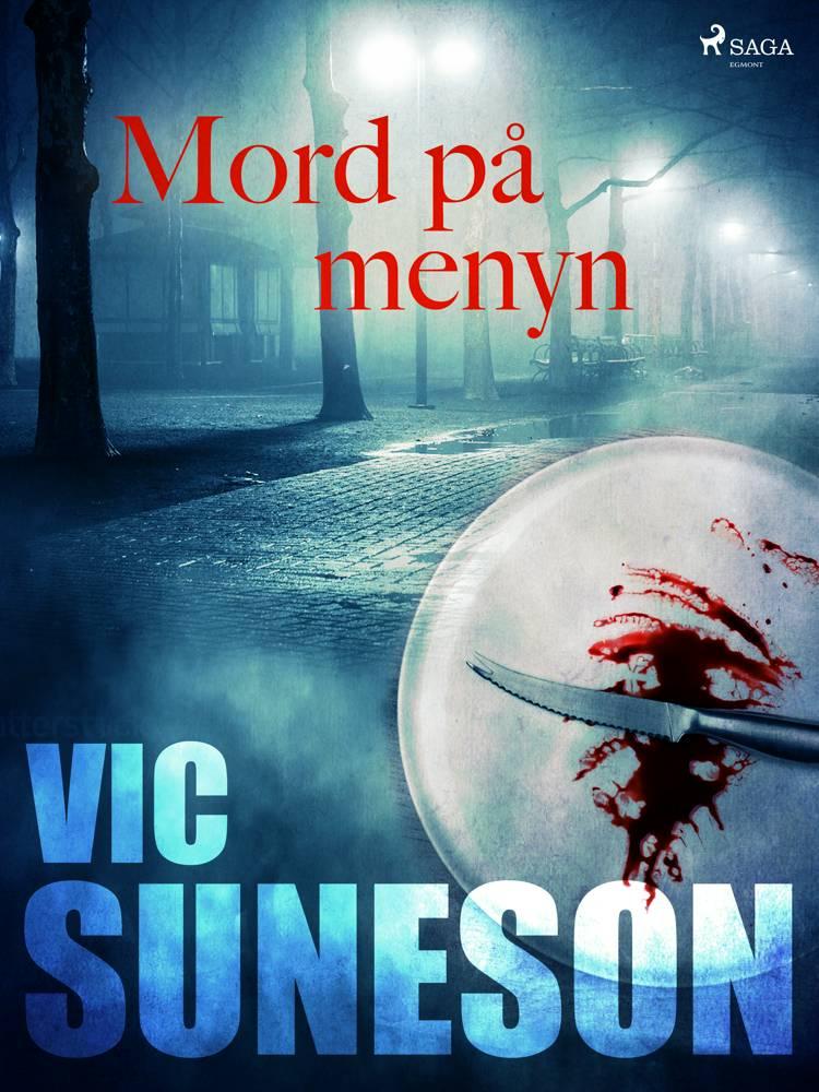 Mord på menyn af Vic Suneson