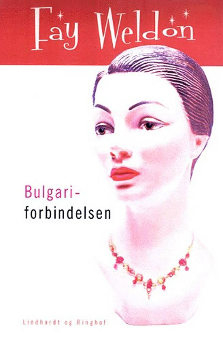 Bulgari-forbindelsen af Fay Weldon