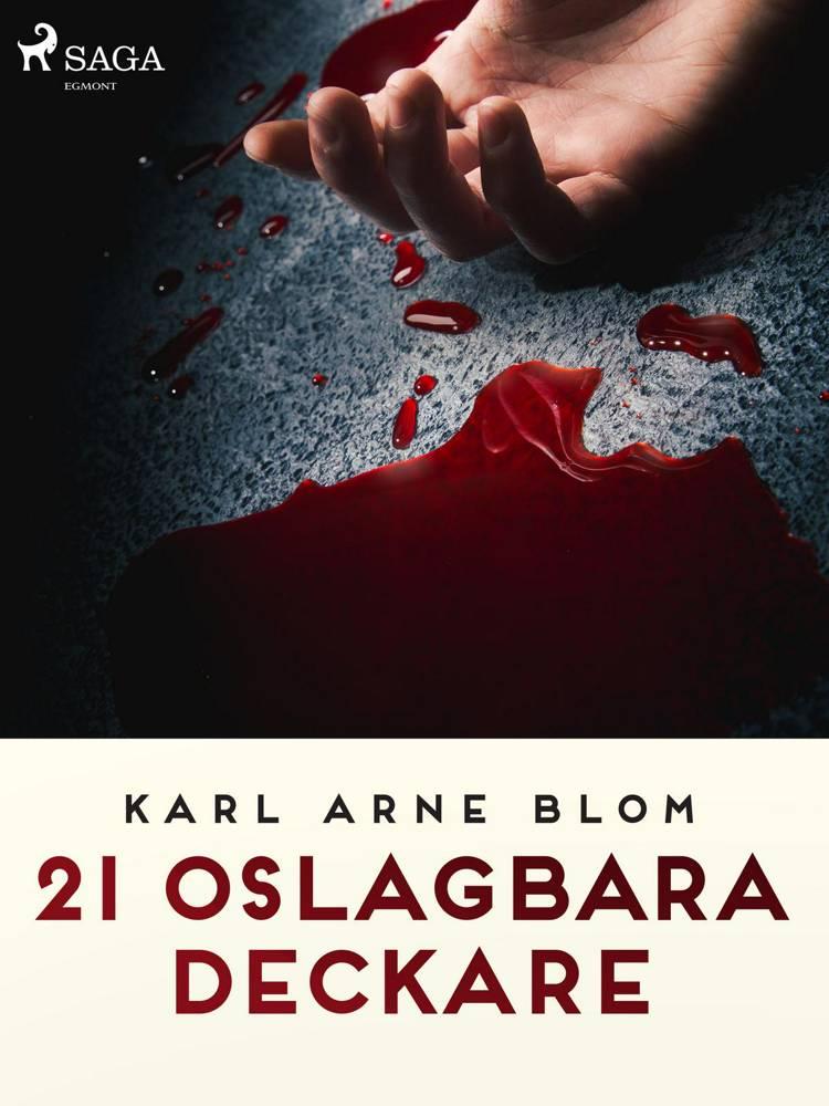21 oslagbara deckare af Karl Arne Blom