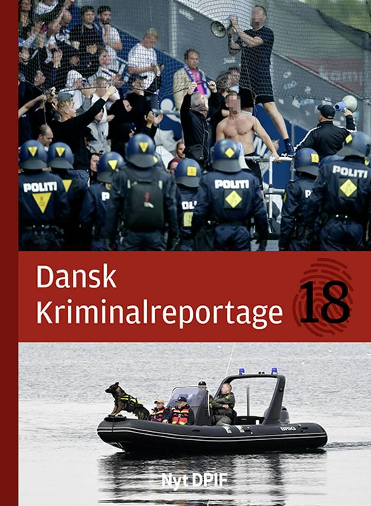 Dansk Kriminalreportage 2018 (luksusudgave)