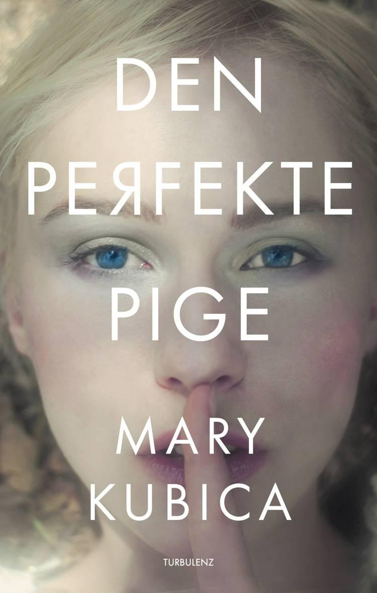 Den perfekte pige af Mary Kubica