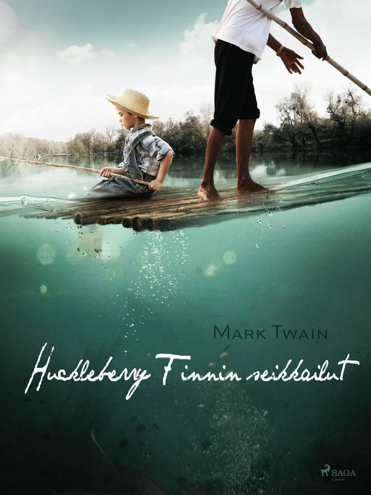 Huckleberry Finnin seikkailut af Mark Twain