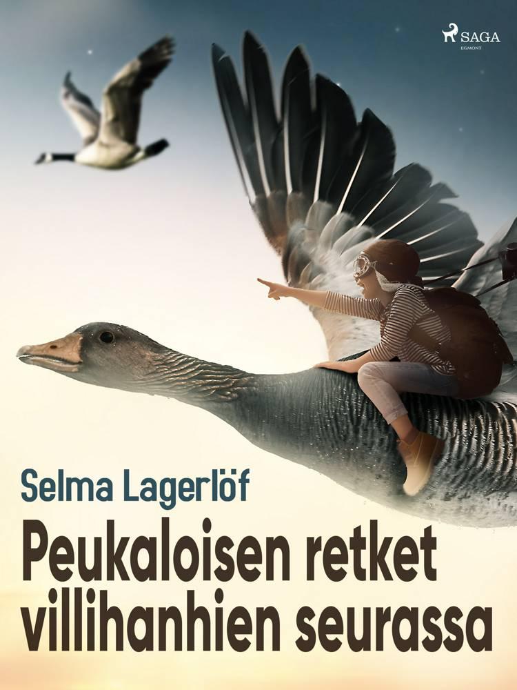 Peukaloisen retket villihanhien seurassa af Selma Lagerlöf