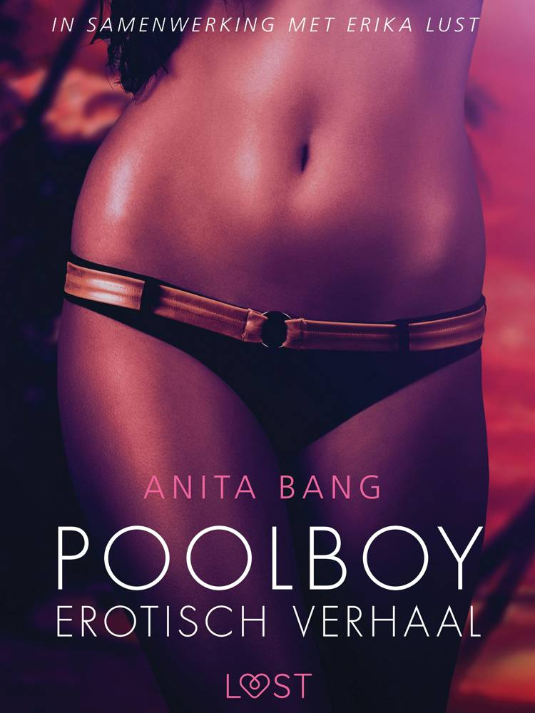 Poolboy - erotisch verhaal af Anita Bang