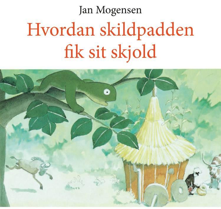 Hvordan skildpadden fik sit skjold af Jan Mogensen