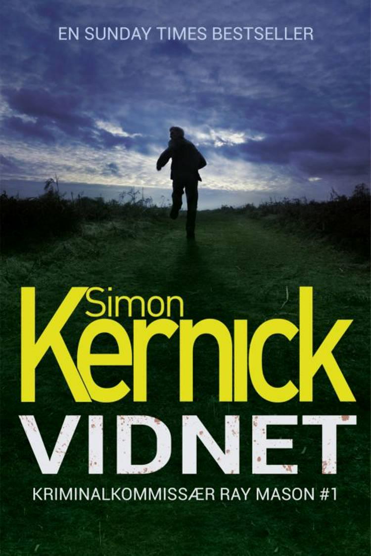 Vidnet af Simon Kernick