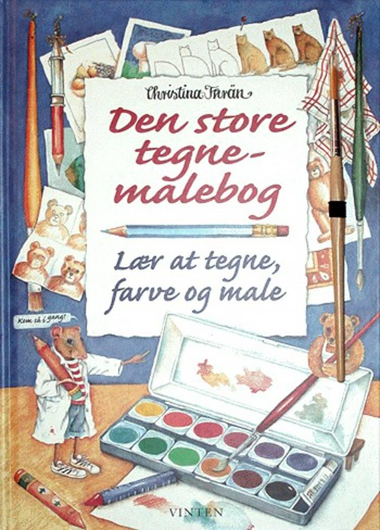 Den store tegne-malebog af Christina Thrän