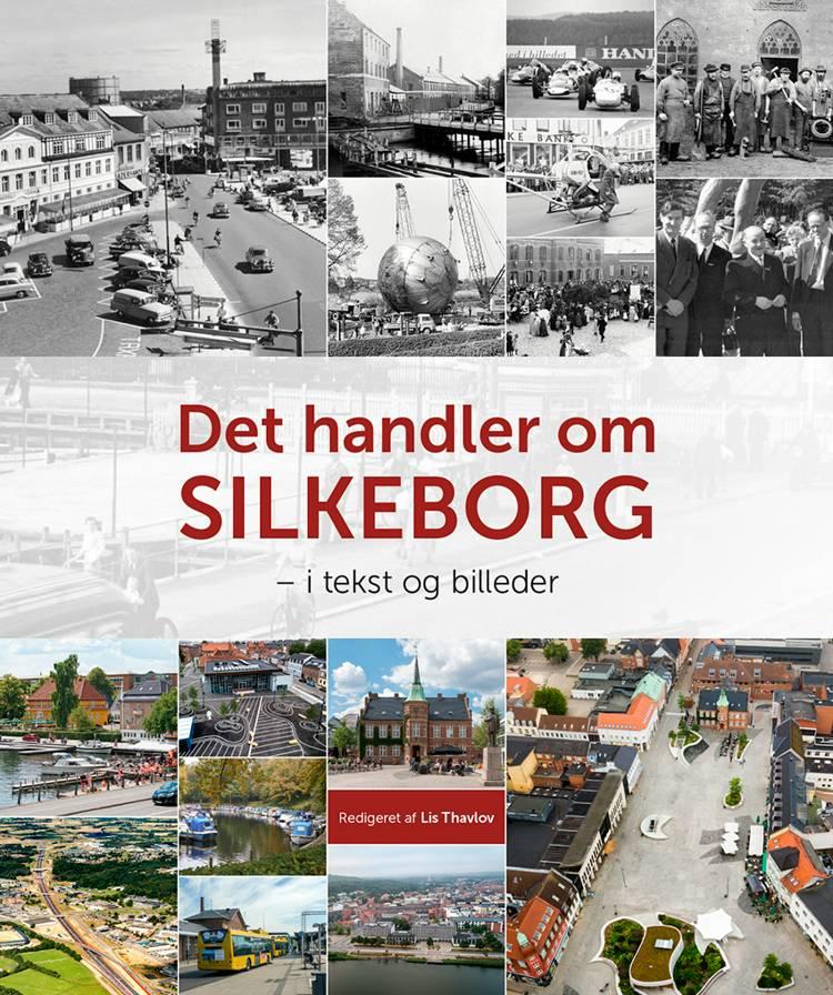 Det handler om Silkeborg af Lis Thavlov