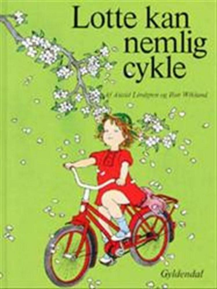 Lotte kan nemlig cykle af Astrid Lindgren og Ilon Wikland m.fl.