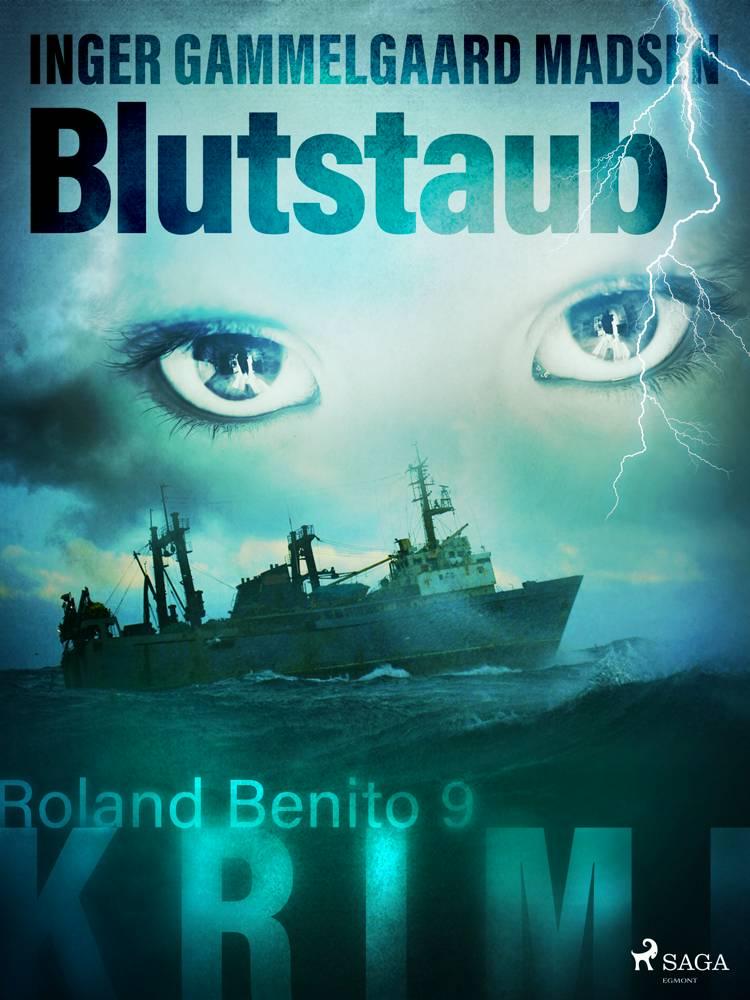Blutstaub - Roland Benito-Krimi 9 af Inger Gammelgaard Madsen