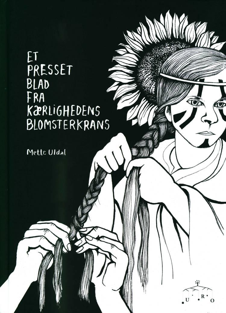 Et presset blad fra kærlighedens blomsterkrans af Mette Uldal