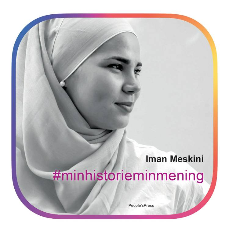 #Minhistorieminmening af Iman Meskini