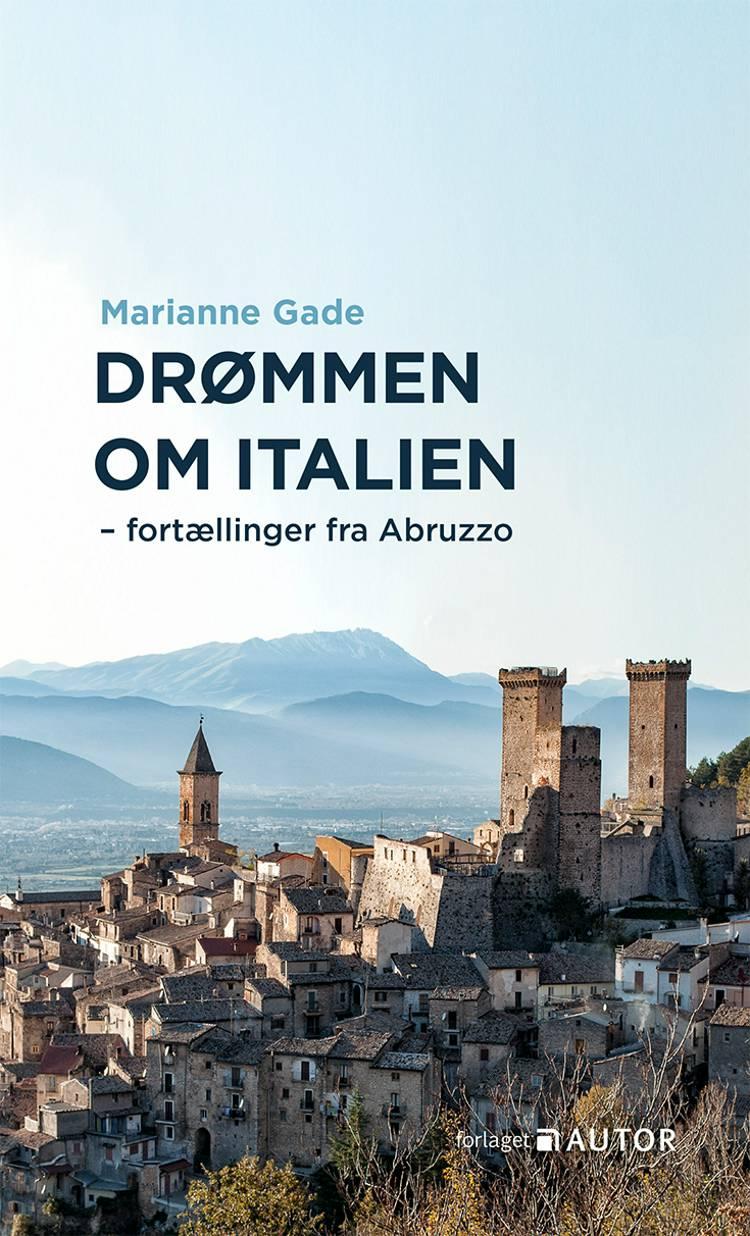 Drømmen om Italien af Marianne Gade