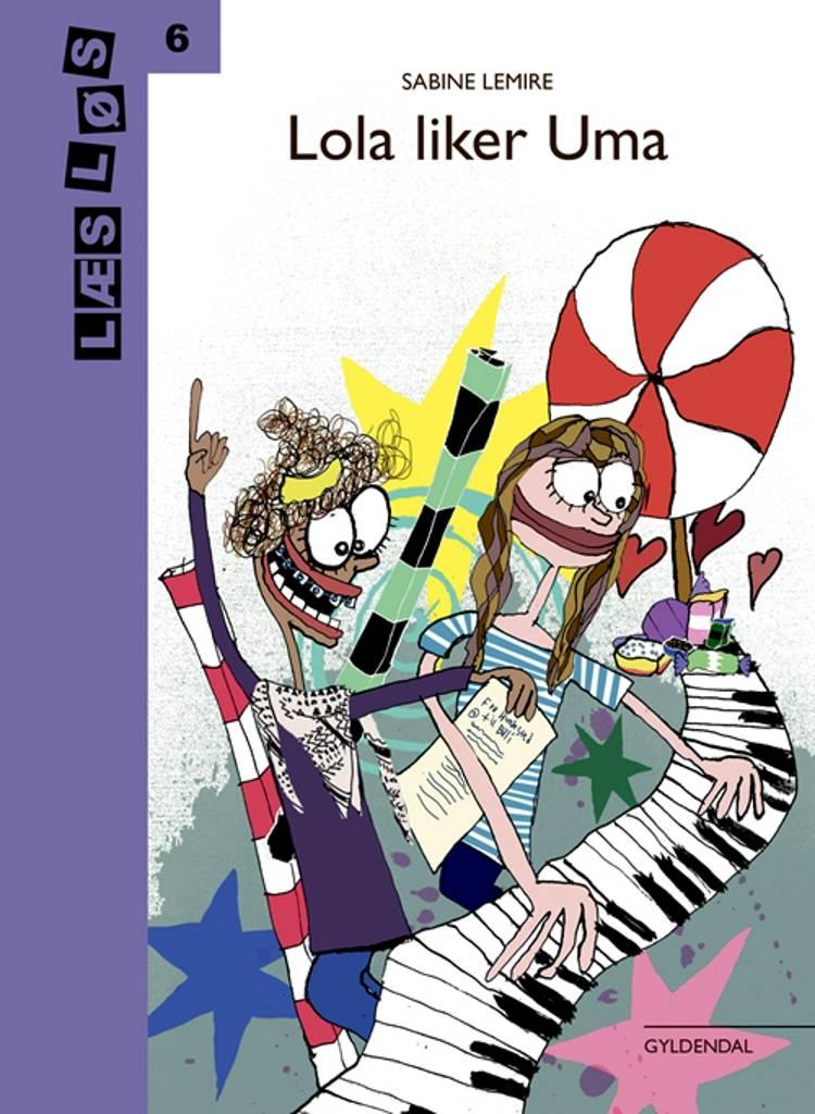 Lola liker Uma af Sabine Lemire