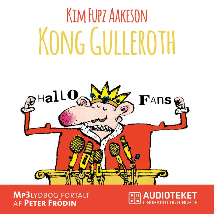 Kong Gulleroth af Fupz Aps