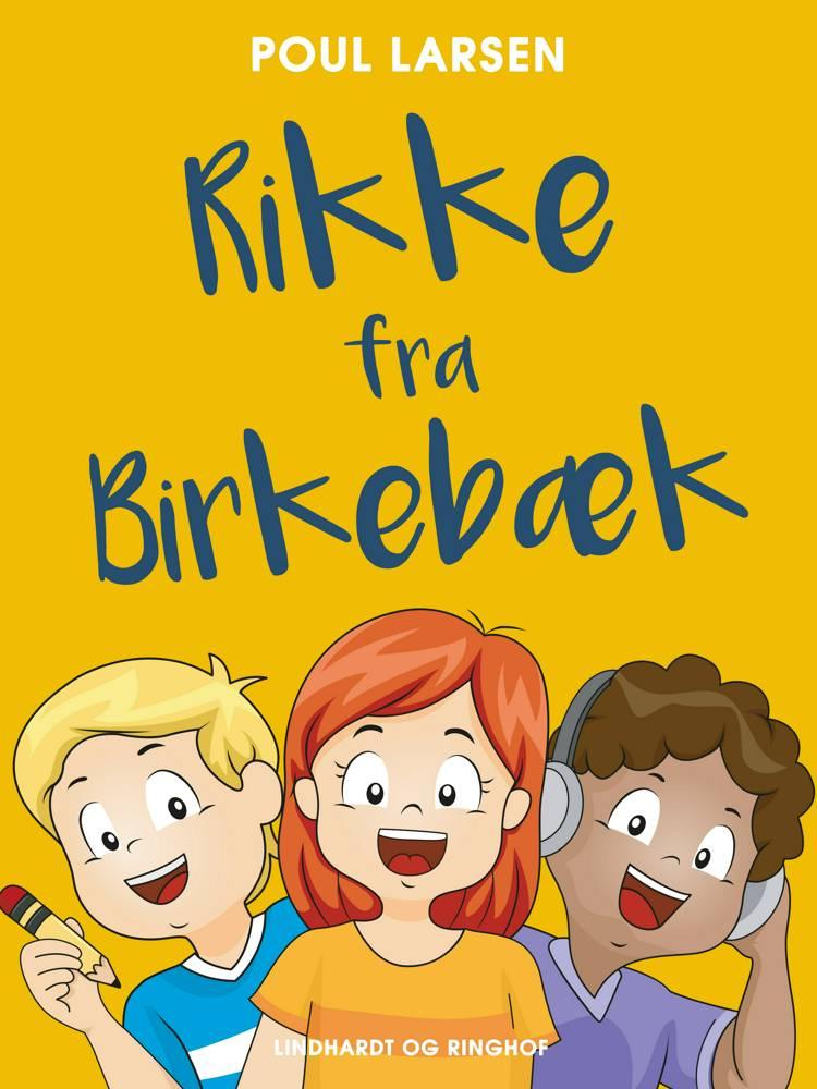 Rikke fra Birkebæk af Poul Larsen