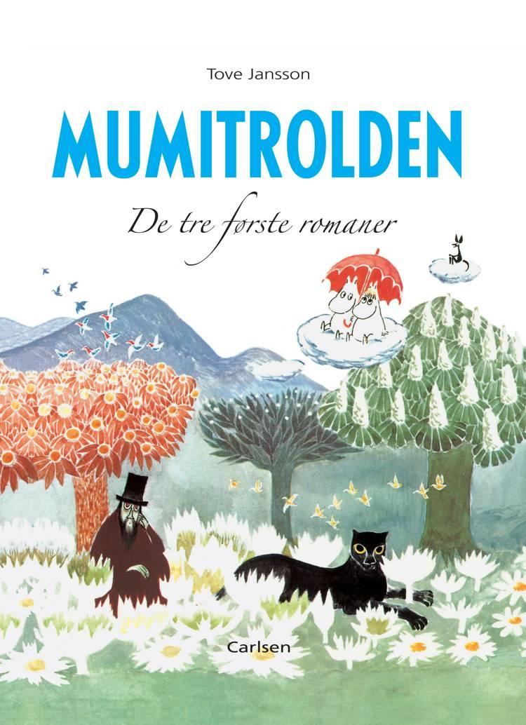 Mumitrolden - de tre første romaner af Tove Jansson