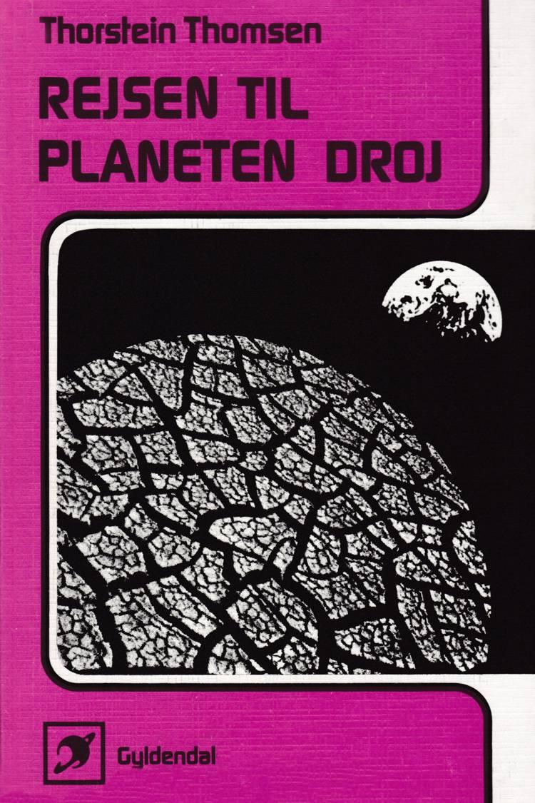 Rejsen til planeten Droj af Thorstein Thomsen