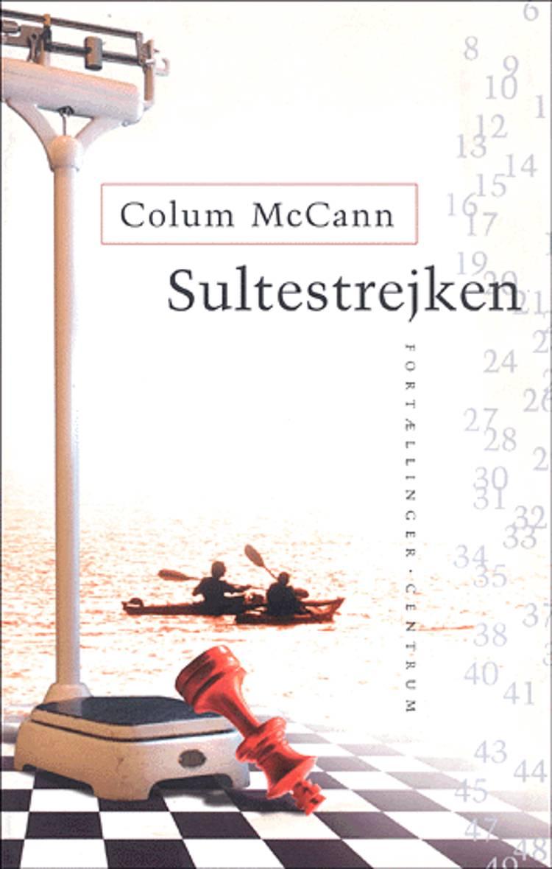 Sultestrejken af Colum McCann