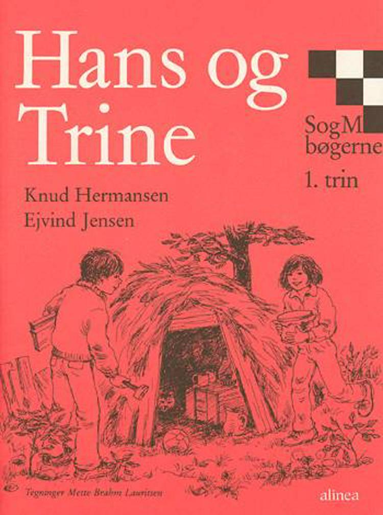 Hans og Trine af Knud Hermansen og Ejvind Jensen